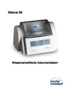 Silamat S6. Wissenschaftliche Dokumentation