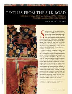 Silk was one of the most luxurious commodities