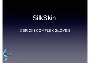 SilkSkin SERICIN COMPLEX GLOVES