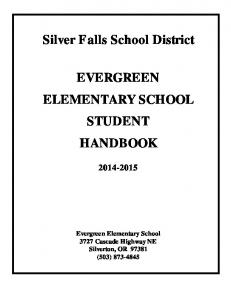 Silver Falls School District EVERGREEN ELEMENTARY SCHOOL STUDENT HANDBOOK