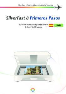 SilverFast 8 Primeros Pasos