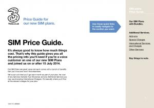 SIM Price Guide. Price Guide for our new SIM plans