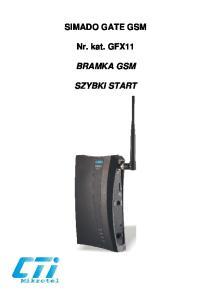 SIMADO GATE GSM. Nr. kat. GFX11 BRAMKA GSM SZYBKI START