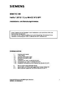 SIMATIC HMI. Hotfix 1 (K ) zu WinCC V7.0 SP1. Installations- und Benutzungshinweise. Inhaltsverzeichnis