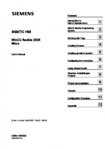 SIMATIC HMI. WinCC flexible 2005 Micro. Foreword. Introduction to WinCC flexible Micro. WinCC flexible Engineering System. Working with Tags 3