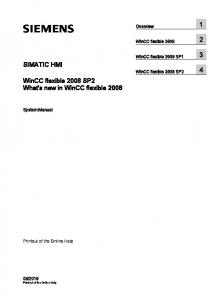 SIMATIC HMI. WinCC flexible 2008 SP2 What's new in WinCC flexible Overview 1. WinCC flexible WinCC flexible 2008 SP1 3