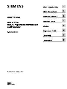 SIMATIC HMI. WinCC V7.4 WinCC: Allgemeine Informationen und Installation. WinCC Installation Notes 1. WinCC Release Notes 2. Was ist neu in WinCC V7 3
