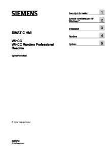 SIMATIC HMI. WinCC WinCC Runtime Professional Readme. Security information 1. Special considerations for Windows 7 2. Installation 3