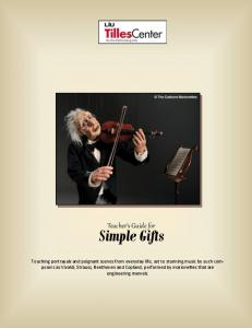 Simple Gifts. Teacher s Guide for