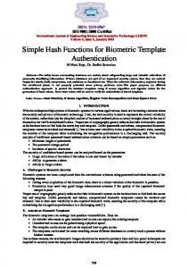Simple Hash Functions for Biometric Template Authentication M.Mani Roja, Dr. Sudhir Sawarkar