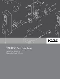 SIMPLEX Parts Price Book. Prices effective May 1, 2010 Suggested List Price in US Dollars