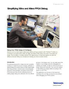 Simplifying Xilinx and Altera FPGA Debug