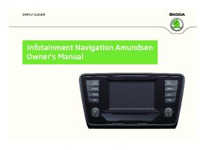 SIMPLY CLEVER. Infotainment Navigation Amundsen Owner's Manual
