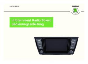 SIMPLY CLEVER. Infotainment Radio Bolero Bedienungsanleitung