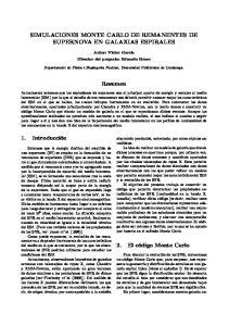 SIMULACIONES MONTE CARLO DE REMANENTES DE SUPERNOVA EN GALAXIAS ESPIRALES. Resumen