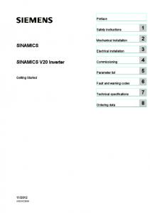 SINAMICS V20 Inverter SINAMICS. SINAMICS V20 Inverter. Preface. Safety instructions. Mechanical installation 2. Electrical installation 3