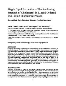 Single Lipid Extraction The Anchoring Strength of Cholesterol in Liquid Ordered and Liquid Disordered Phases