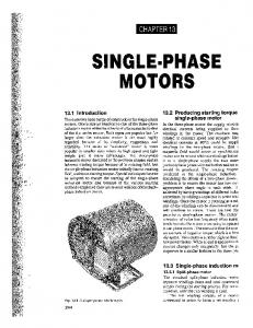 SINGLE-PHASE MOTORS CHAPTER Producing starting torque Introduction Single-phase induction m1. single-phase motor