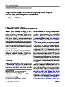 Single-receiver single-channel multi-frequency GNSS integrity: outliers, slips, and ionospheric disturbances