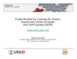 Single Window for Licenses for Import, Export and Transit of Goods and Tariff Quotas (EXIM)