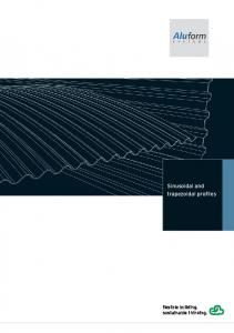 Sinusoidal and trapezoidal profiles. flexible building. sustainable thinking