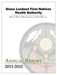 Sioux Lookout First Nations Health Authority. Health Care in Partnership with First Nations