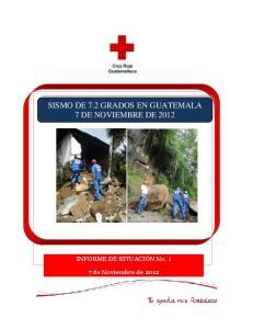 SISMO DE 7.2 GRADOS EN GUATEMALA 7 DE NOVIEMBRE DE 2012