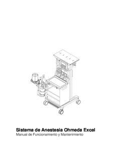 Sistema de Anestesia Ohmeda Excel Manual de Funcionamiento y Mantenimiento