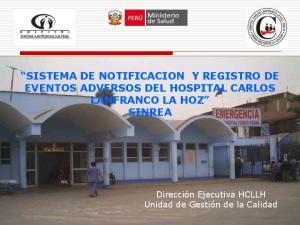 SISTEMA DE NOTIFICACION Y REGISTRO DE EVENTOS ADVERSOS DEL HOSPITAL CARLOS LANFRANCO LA HOZ SINREA