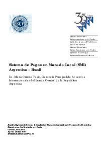 Sistema de Pagos en Moneda Local (SML) Argentina Brasil