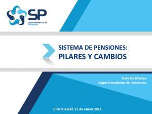 SISTEMA DE PENSIONES: PILARES Y CAMBIOS