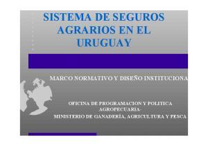SISTEMA DE SEGUROS AGRARIOS EN EL URUGUAY