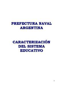 SISTEMA EDUCATIVO DE LA PREFECTURA NAVAL ARGENTINA
