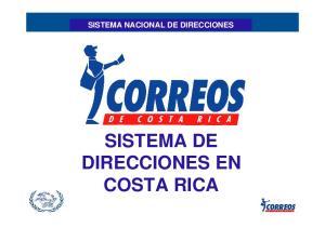 SISTEMA NACIONAL DE DIRECCIONES SISTEMA DE DIRECCIONES EN COSTA RICA