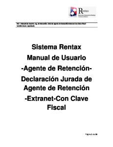 Sistema Rentax Manual de Usuario -Agente de Retención- Declaración Jurada de Agente de Retención -Extranet-Con Clave Fiscal