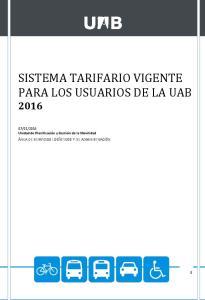 SISTEMA TARIFARIO VIGENTE PARA LOS USUARIOS DE LA UAB 2016