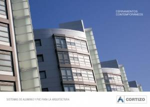 SISTEMAS DE ALUMINIO Y PVC PARA LA ARQUITECTURA