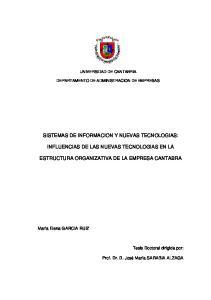 SISTEMAS DE INFORMACION Y NUEVAS TECNOLOGIAS: INFLUENCIAS DE LAS NUEVAS TECNOLOGIAS EN LA ESTRUCTURA ORGANIZATIVA DE LA EMPRESA CANTABRA