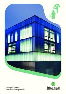 Sistemas de vidrio. Pilkington Profilit Sistema de vidrio perfilado