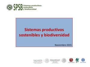 Sistemas productivos sostenibles y biodiversidad. Noviembre 2015