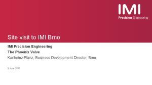 Site visit to IMI Brno