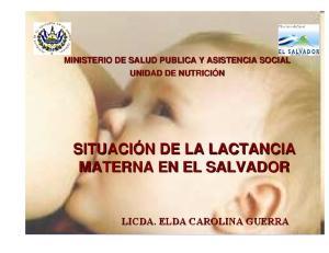 SITUACIÓN N DE LA LACTANCIA MATERNA EN EL SALVADOR