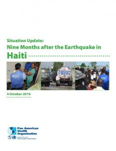 Situation Update: Nine Months after the Earthquake in. Haiti