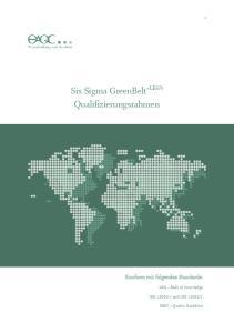 Six Sigma GreenBelt +LEAN Qualifizierungsrahmen