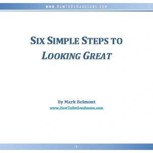 SIX SIMPLE STEPS TO LOOKING GREAT