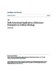Sixth Amendment Implications of Informant Participation in Defense Meetings