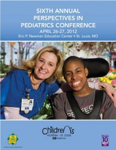 SIXTH ANNUAL PERSPECTIVES IN PEDIATRICS CONFERENCE APRIL 26-27, 2012