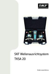 SKF Wellenausrichtsystem TKSA 20. Bedienungsanleitung