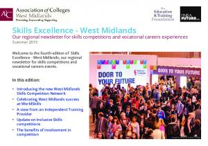 Skills Excellence - West Midlands Our regional newsletter for skills competitions and vocational careers experiences Summer 2015
