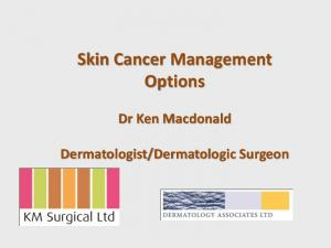 Skin Cancer Management Options